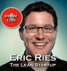 How to Build Successful Startups Faster with Eric Ries [PODCAST]